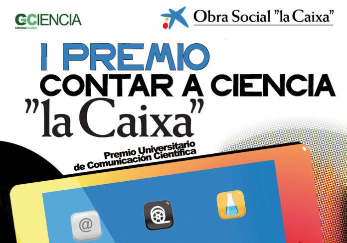 Cartel do I Premio Contar A Ciencia 'La Caixa', organizado por GCiencia.