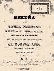 Portada da reseña da causa contra Romasanta, publicada polo seu avogado defensor, Manuel Rúa Figueroa, en 1859.