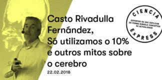 Cartel da charla de Casto Rivadulla sobre os mitos do cerebro.