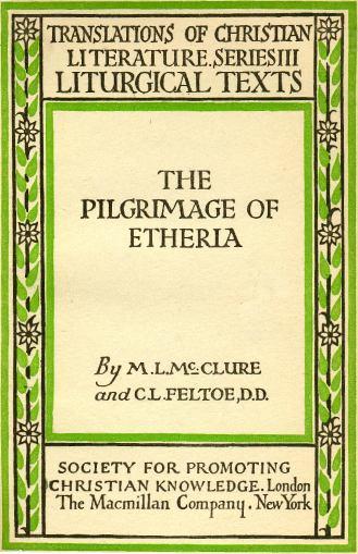 Itinerarium Egeriae é un recompilatorio de cartas que Exeria destinaba as súas amigas.