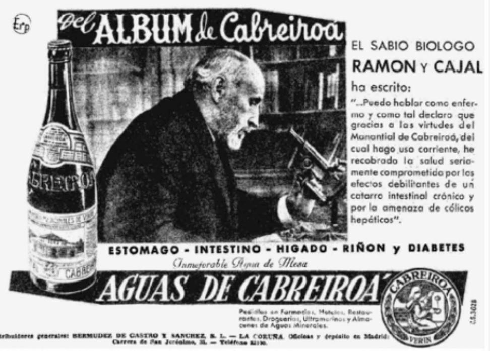 Cabreiroá utilizou durante moito tempo a visita de Ramón y Cajal como reclamo publicitario.