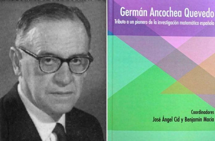 Germán Ancochea, xeometría alxébrica e álxebra, acadou a elite matemática mundial nun contexto moi adverso para a investigación en España.